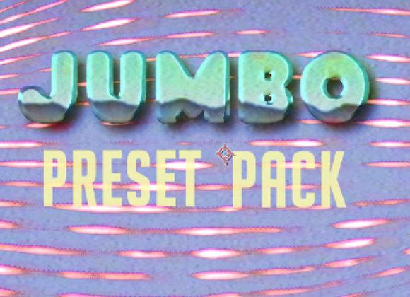 JUMBO Preset Pack