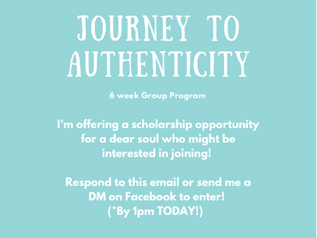 Journey to Authenticity:(6) week Group Program