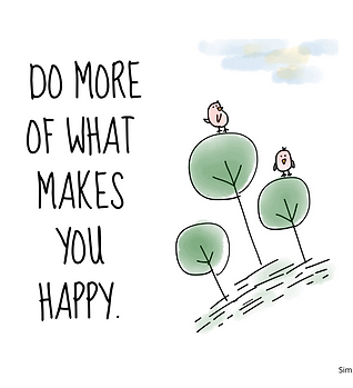 do more of what makes you happy (1).png