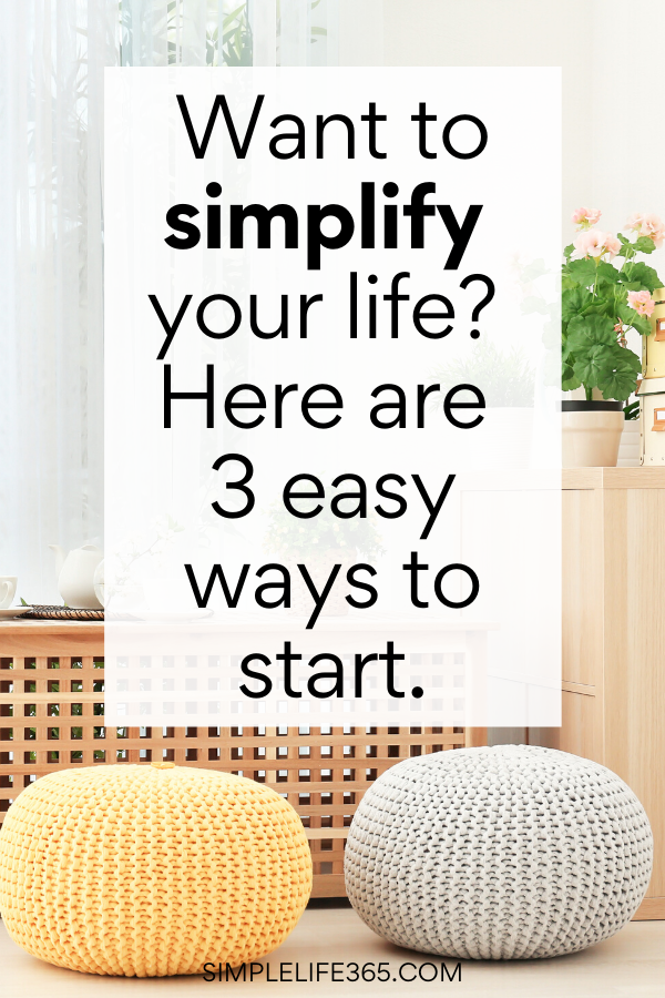 Neutral furniture behind question asking if you want to simplify your life.