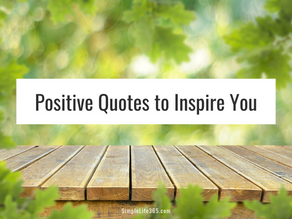 54 Positive Quotes to Inspire Your Day