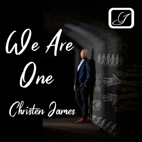 Christen James Presents His New Single 'We Are One""
