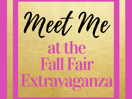 Meet Me There: Fall Fair Extravaganza