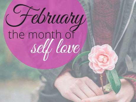February | Month of Self Love