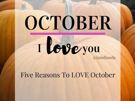 Dear Diary | Five Reasons I Love October