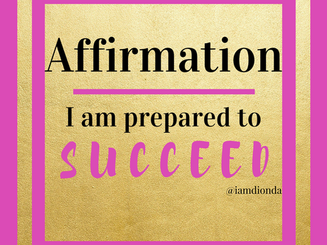 Affirmation | I am prepared to succeed