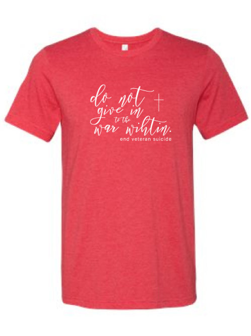 Do Not Give In Script Tee Red