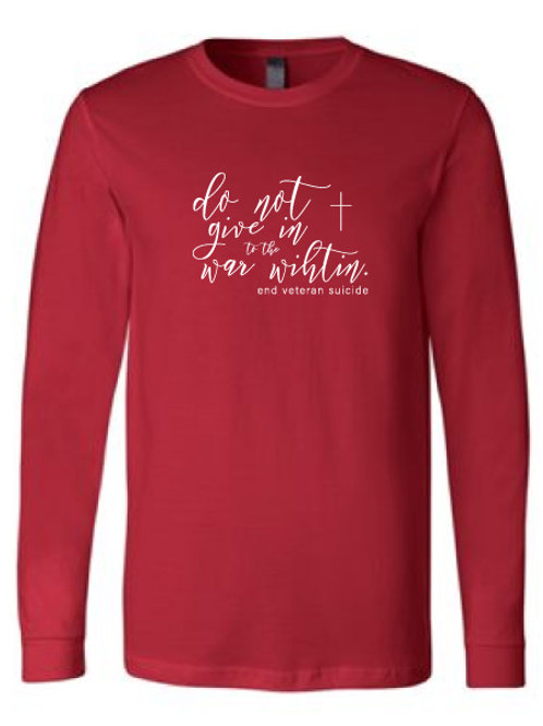 Do Not Give In Script Long Sleeve Red