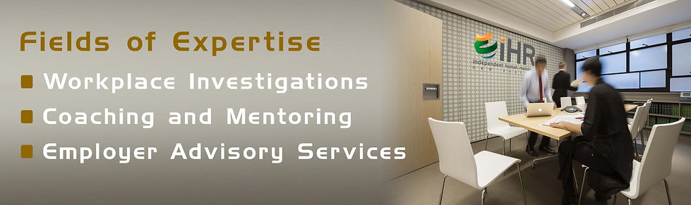 Work place Investigaions, Coaching and Mentoring, Employer Advisory Services