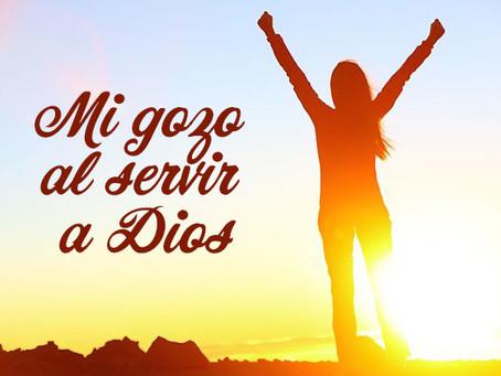 Mi gozo al servir a Dios