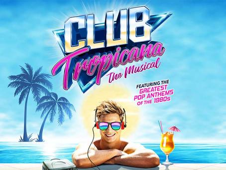 Club Tropicana - UK Tour