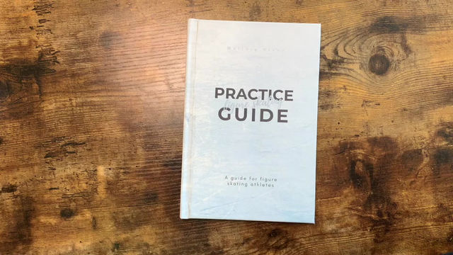 THE FIGURE SKATING PRACTICE GUIDE IS HERE!