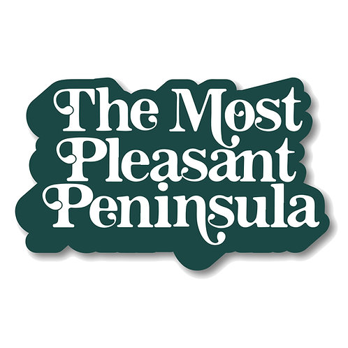 The Most Pleasant Peninsula Sticker