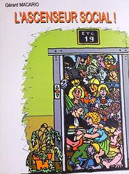 L'ascenceur social pièce de Gérard Macario/ed.Théodote/Librairie chrétienne/Brive
