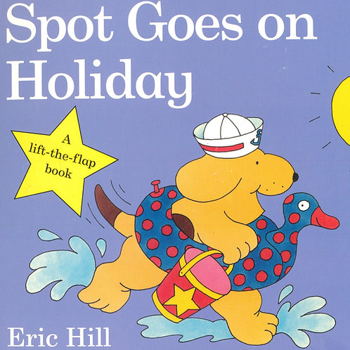 Spot Goes on Holiday / Eric Hill - BoardBook