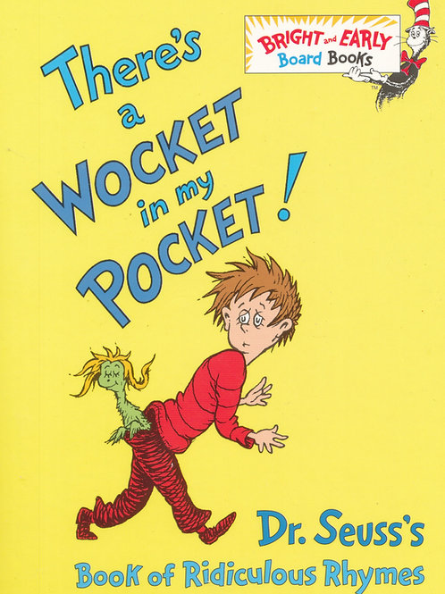 There's a Wocket in my Pocket! / Dr. Suess - Board Book