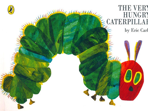 The Very Hungry Caterpillar / Eric Carle