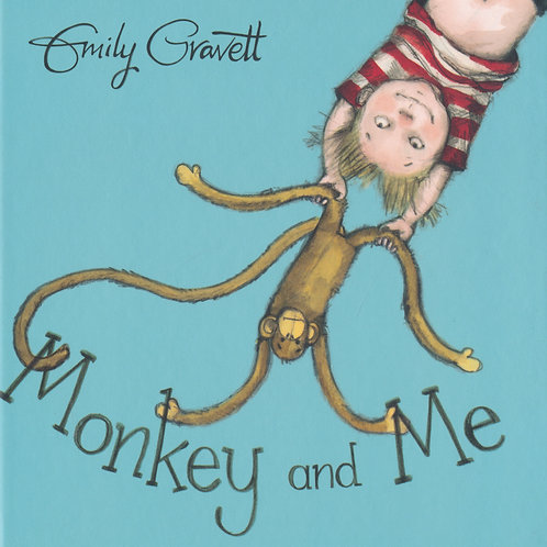 Monkey and Me / Emily Gravett - BoardBook