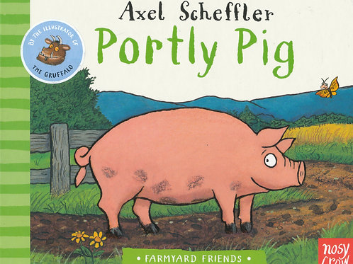 Portly Pig / Axel Scheffler - BoardBook