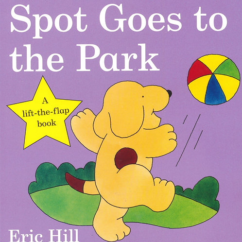 Spot Goes to the Park / Eric Hill - BoardBook