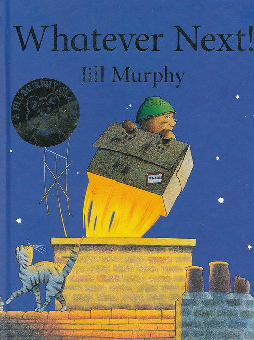 Whatever Next! / Jill Murphy - BoardBook