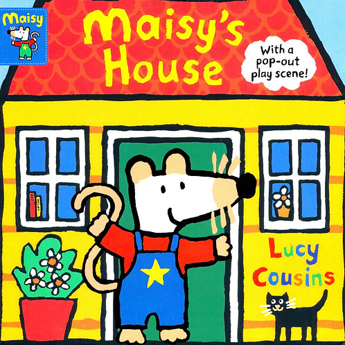 Maisy's House / Lucy Cousins