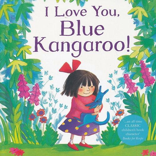 I Love You, Blue Kangaroo! / Emma Chichester Clark - BoardBook