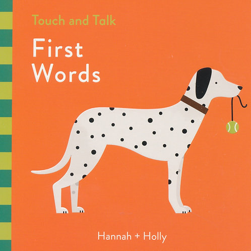 Touch and Talk - First Words / Hanna + Holly