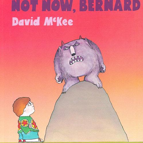 Not Now, Bernard / David McKee - BoardBook
