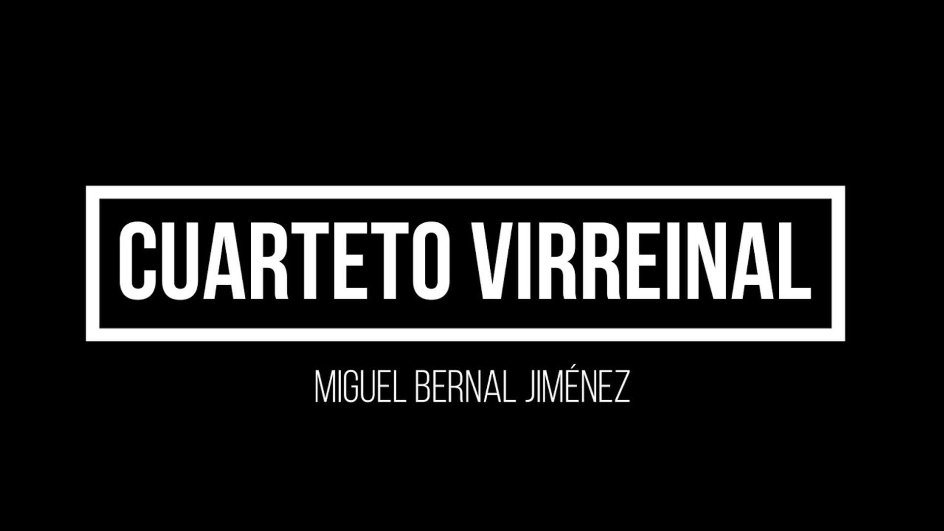 Cuarteto Virreinal (Bernal-Zanolli) (cuatro movimientos) OCENP-UNAM (1980)