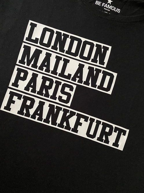 T-Shirt  Frankfurt London Mailand Paris