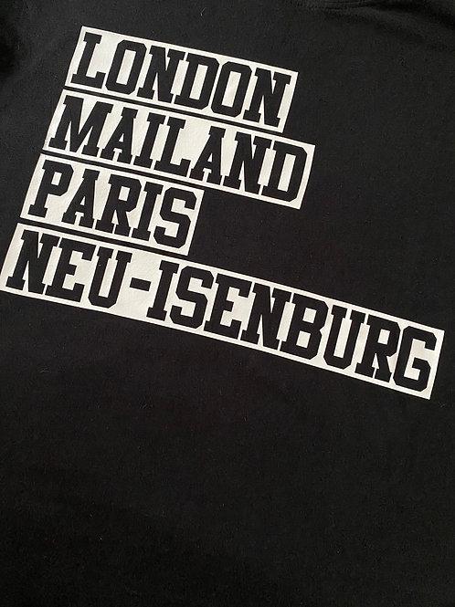 T-Shirt  Neu-Isenburg London Mailand Paris