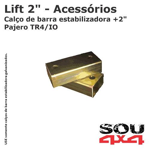 """Lift 2"""" - Calço Barra Estabilizadora - Pajero TR4/IO"""