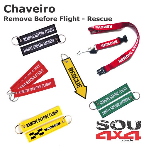 Chaveiro - Remove Before Fligth - Rescue