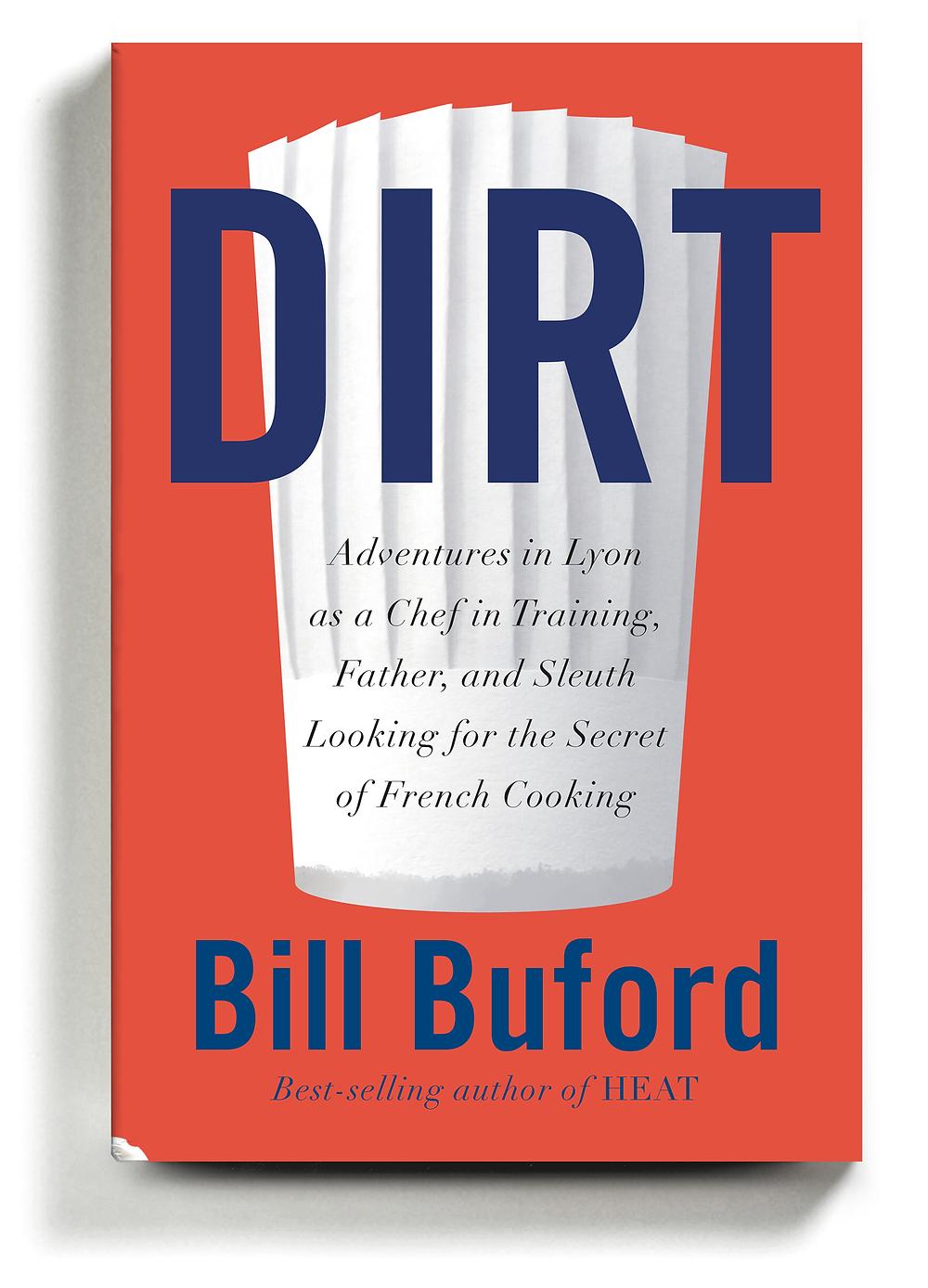 Dirt, by Bill Buford