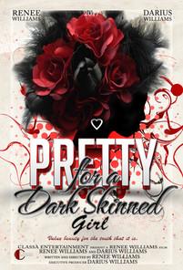 Pretty...for a Dark Skinned Girl
