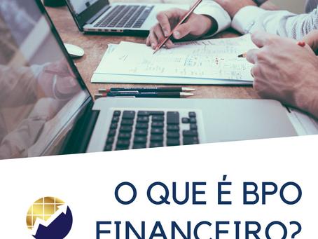 O que é BPO Financeiro?