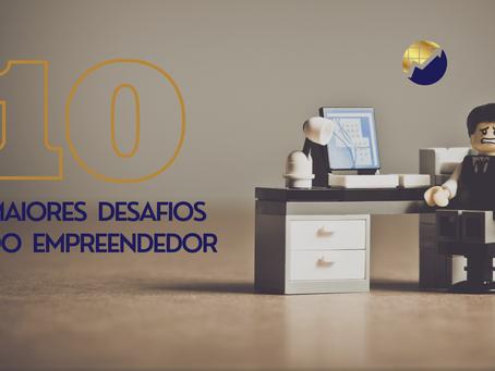 Os 10 maiores desafios do empreendedor