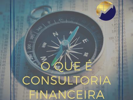 O que é consultoria financeira?