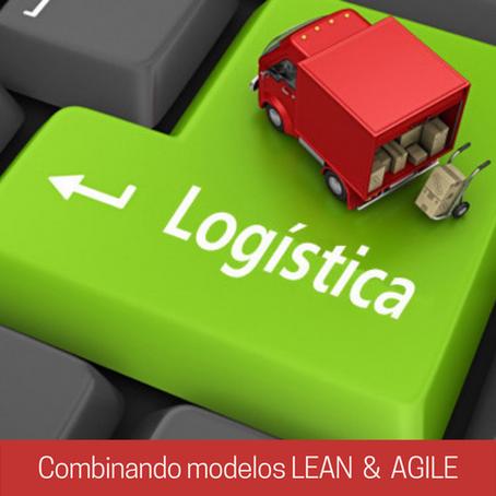 ¿Estás combinando los modelos LEAN y AGILE al diseñar la estrategia para  tus procesos logísticos ?