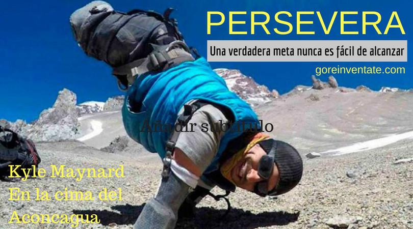 #KyleMaynard #persevera #metas #reinvéntateHoy #determinación