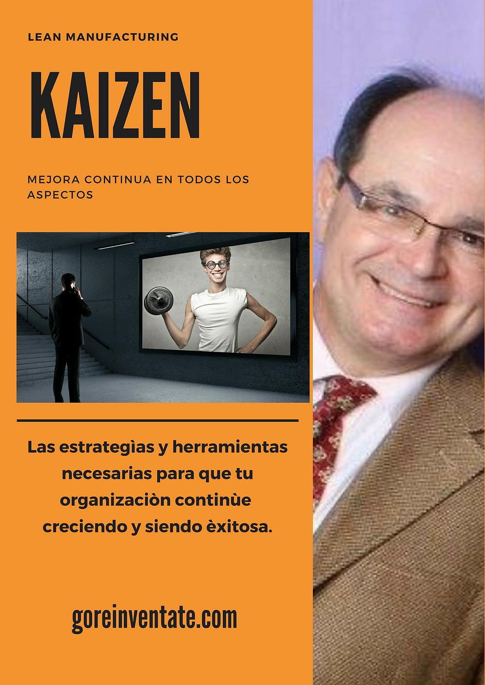 Kaizen, Jesus Maza, Mejora continua, Lean Manufacturing, Leanmanufacturing, reinventatehoy