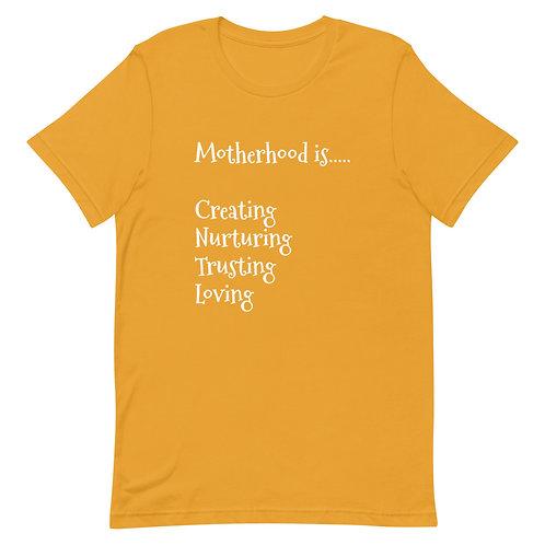 Motherhood 2 - Unisex T-Shirt