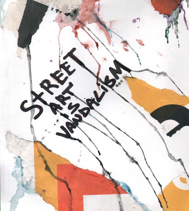 Street Art is Vandalism