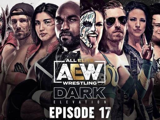 AEW Dark: Elevation 7/5/2021