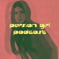 Persian Girl Podcast