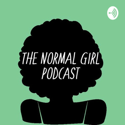 The Normal Girl Podcast