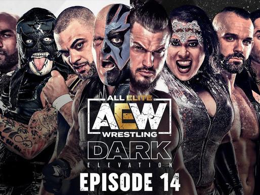 AEW Dark: Elevation 6/15/2021