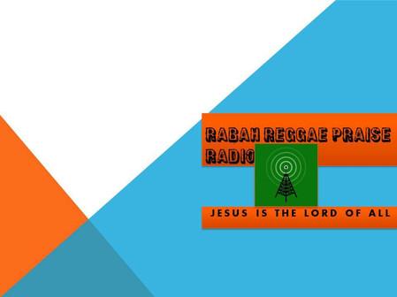Rabah Reggae Praise Radio