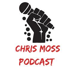 Chris Moss Podcast